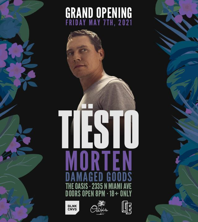 Tiësto date | The Oasis | Miami, FL - may 07, 2021 | FREE SHOW - ENTER FOR A CHANCE TO WIN TICKETS