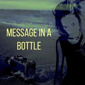 Message In A Bottle - Crystin