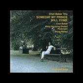 Chet Baker Trio ‎- Someday My Prince Will Come (1983) [1987 edition]