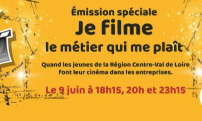 Les jeunes de la Région Centre  font leur cinéma dans les entreprises : émission spéciale sur TV TOURS et FaceBook  le 9 juin