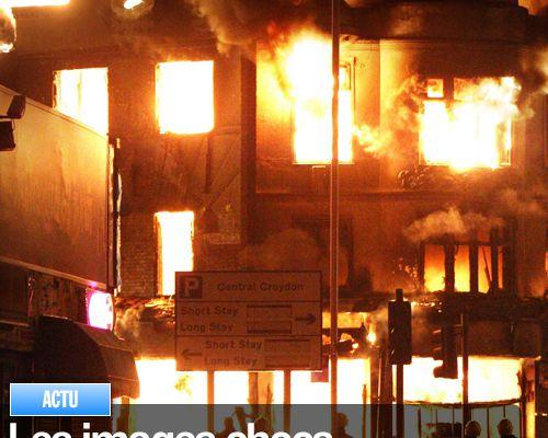 Les images chocs des émeutes de Londres !