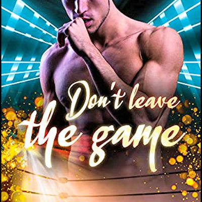 *DON'T LEAVE THE GAME* Theo Lemattre* Auto-éditions* par Cathy Le Gall*