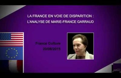 LA FRANCE  N'EXISTE PLUS ! Analyse de Marie-France GARAUD