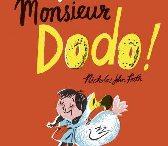 Hello, Monsieur Dodo ! - NIcholas John Frith