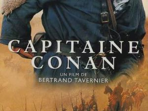 Bertrand TAVERNIER : Le capitaine CONAN et le commandant DELAPLANE sont orphelins .