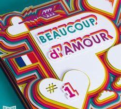 various artists, beaucoup d'amour *1, un nouveau label qui ausculte la france pour de jolies trouvailles