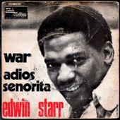 Edwin Starr - War - 1970 - l'oreille cassée