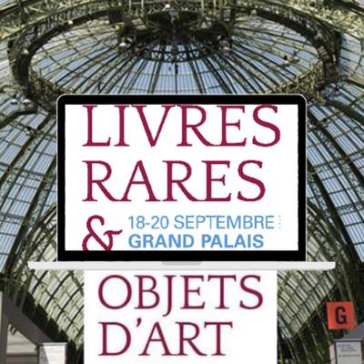 LIVRES RARES au Grand Palais - Découvrez dès la rentrée, la plus belle bibliothèque éphémère au monde !