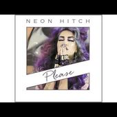 Neon Hitch - Please [Official Audio]