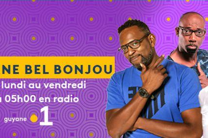 Radio : « Guyane Bel Bonjou » sur Guyane la 1ère !
