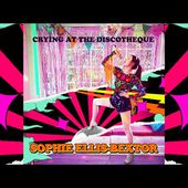 Sophie Ellis-Bextor - Crying At The Discotheque (Official audio)