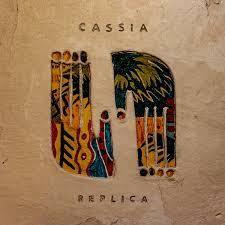 [CHRONIQUE CD] CASSIA - Replica