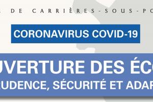 !!!  Infos COVID-19  !!! - Réouverture des écoles avec prudence, sécurité et adaptation !