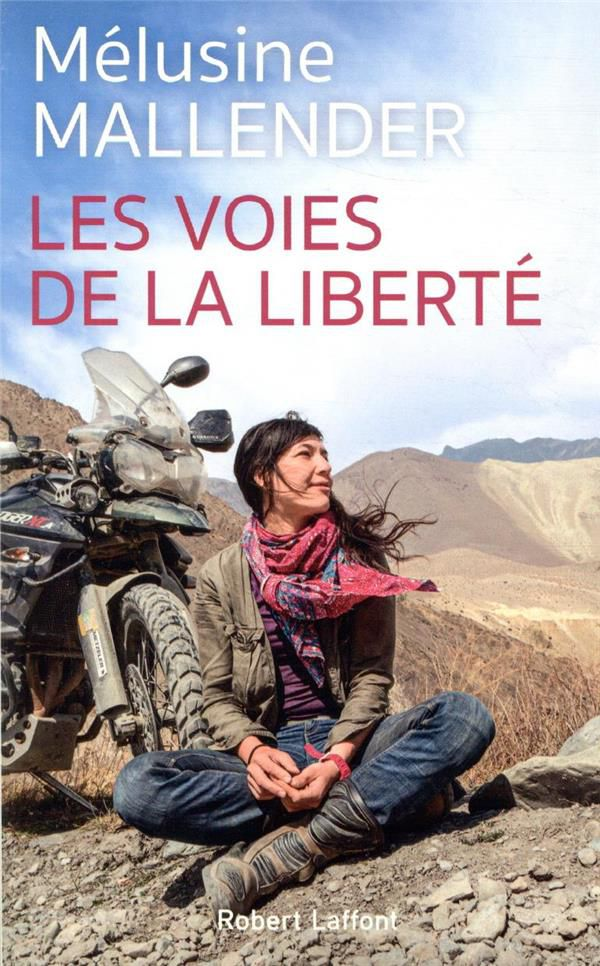 """""""Les voies de la liberté"""" de Mélusine Mallender"""