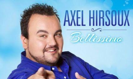Axel Hirsoux : Bellissimo un premier single qui porte bien son nom.