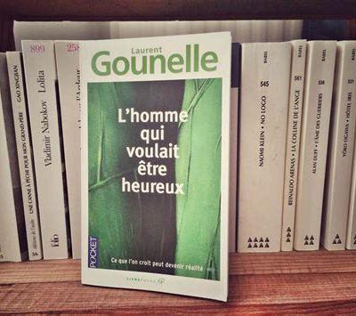Laurent Gounelle: L'homme qui voulait être heureux