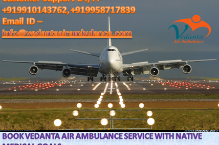 Ultimate Care by Vedanta Air Ambulance Service in Mumbai with Specialized Doctors