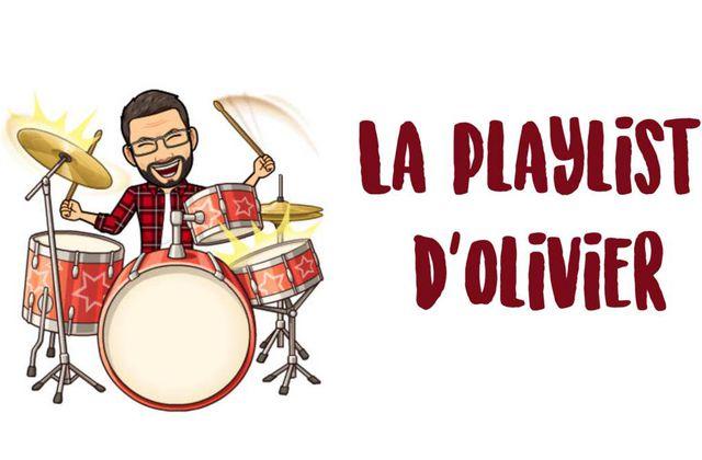 La playlist d'Olivier