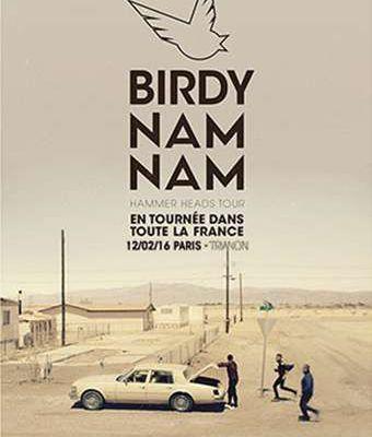 Agenda : Birdy Nam Nam au Trianon, le 12 février 2016