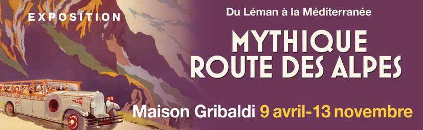 EXPO : MYTHIQUE ROUTE DES ALPES avril à novembre 2016