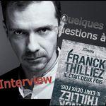 """Quelques questions à Franck Thilliez sur son nouveau thriller """"Il était deux fois"""". Entretien !"""