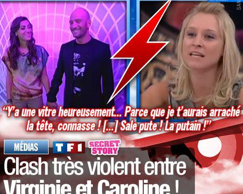 Clash très violent entre Virginie et Caroline !
