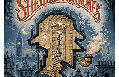 Dans la tête de Sherlock Holmes. L'affaire du ticket scandaleux