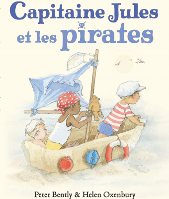 Capitaine Jules et les pirates - Peter Bently & Helen Oxenbury