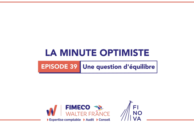 La Minute Optimiste - Episode 39 !