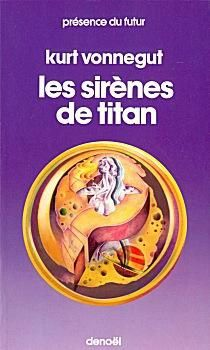 Les sirènes de Titan / The sirens of Titan (1959) Kurt Vonnegut Jr