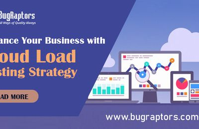 Check Out The Basic Cloud Load Testing Strategy To Enhance Your Business