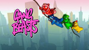 Gang Beasts !