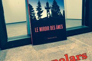 Le miroir des âmes, de Nicolas Feuz --- Ne jamais se fier aux apparences!