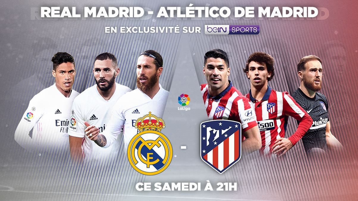 Real Madrid / Atlético Madrid en direct samedi sur beIN SPORTS !