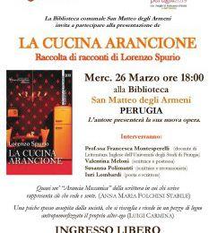 """Presentazione de """"La cucina arancione"""" di Lorenzo Spurio: Perugia, 26 marzo 2014"""
