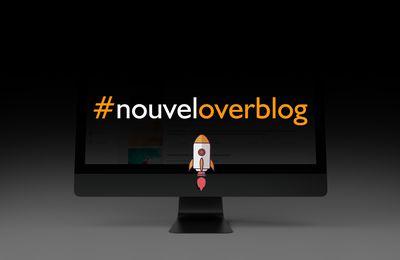 Prochainement : #NouvelOverblog