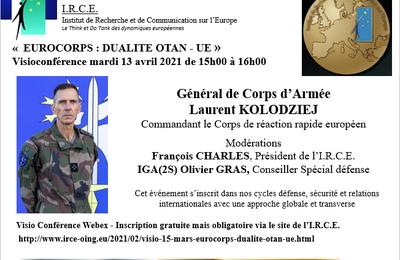 REPORT 13 AVRIL : « EUROCORPS : DUALITE OTAN - UE » - Général de Corps d'Armée  Laurent KOLODZIEJ
