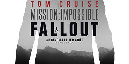 MISSION : IMPOSSIBLE - FALLOUT : making-of exclusif
