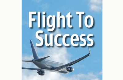 Flight To Success : Be the Captain of Your Life