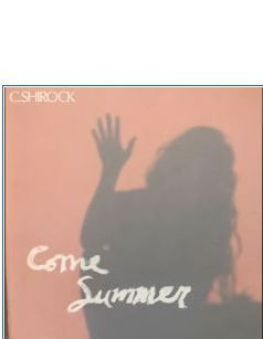 💿 C. SHIROCK - Come Summer