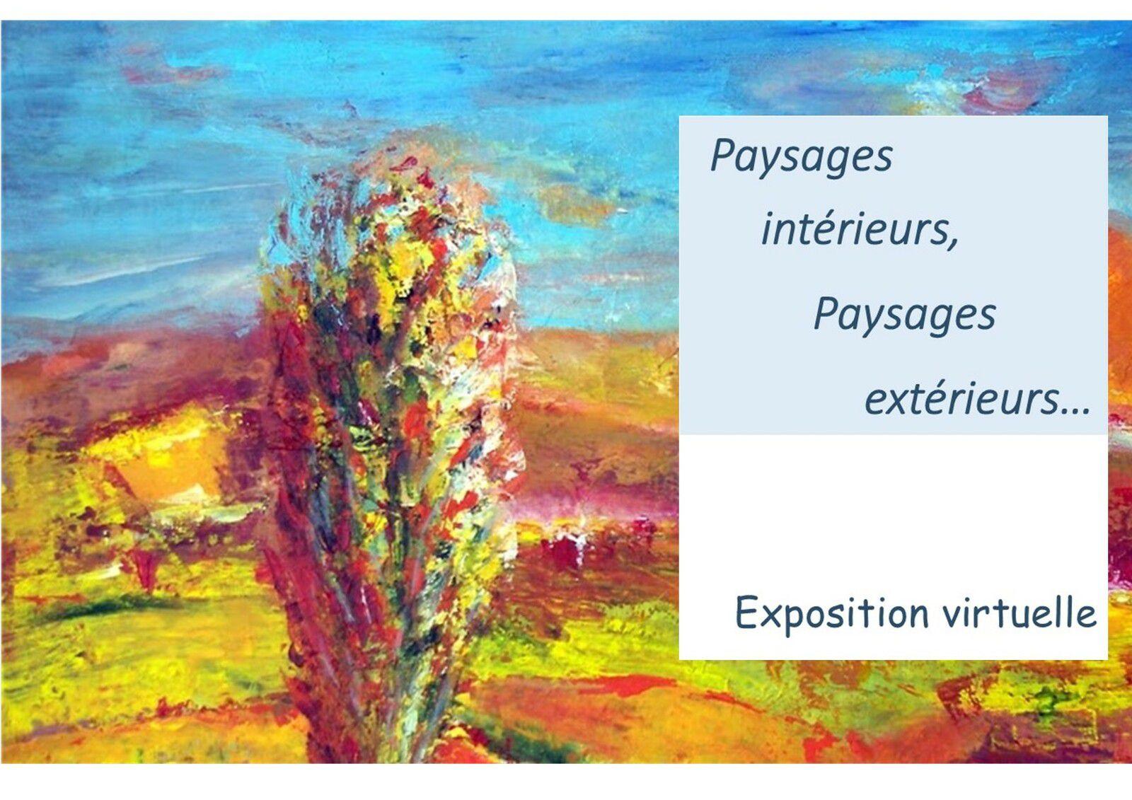 """Participez à l'exposition virtuelle """"Paysages intérieurs, paysages extérieurs..."""" !"""