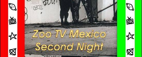 U2 -ZOO TV Tour -22/11/1992 -Mexico Mexique- Palacio De Los Deportes #2