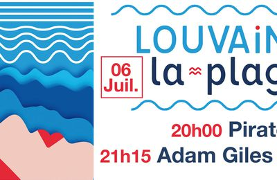 ▶ Adam Giles Levy (UK) + Pirate @ Louvain-La-plage - 06/07/2019 - 20h00 - Gratuit