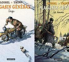 Magasin général / Loisel & Tripp