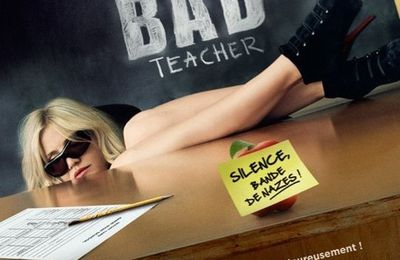 Bad Teacher en France!