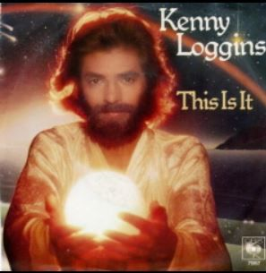 "Octobre 1979: Kenny Loggins - ""This Is It"""