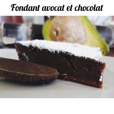 Fondant avocat et chocolat (sans beurre)