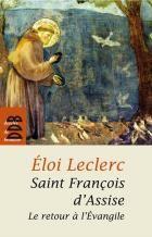 St François d'Assise, le retour à l'évangile