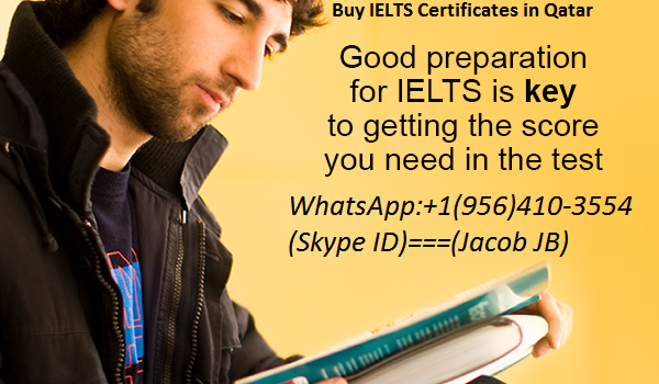 Buy Real IELTS Certificate Online Without exams in UK India Canada,UAE,Qatar,Oman,South Korea