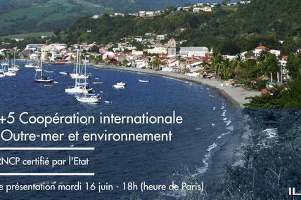 ILERI : Présentation du BAC+5 « Coopération Internationale des Outre-mer et Environnement » !